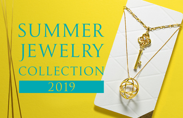 SUMMER JEWELRY COLLECTION 2019