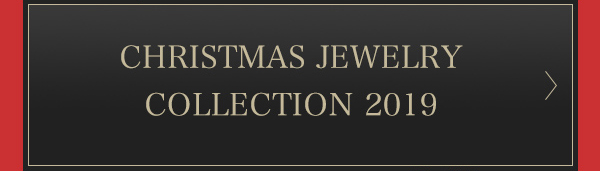 「CHRISTMAS JEWELRY FAIR 2019」特集ページ